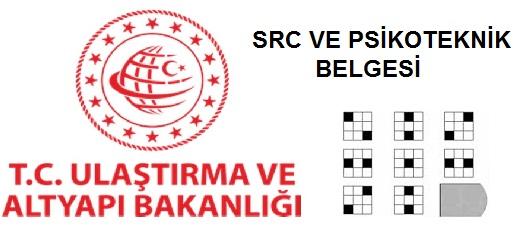 SRC Belgesi - Psikoteknik Raporu - Bilgi Amaçlı Makale